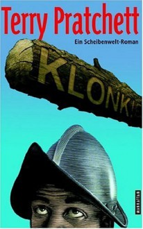 Klonk! - Terry Pratchett, Andreas Brandhorst