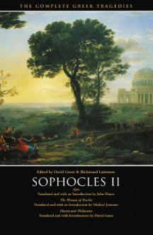 Sophocles II: Ajax/Women of Trachis/Electra/Philoctetes (Complete Greek Tragedies 4) - Sophocles, David Grene, Richmond Lattimore, John Moore, Michael Jameson