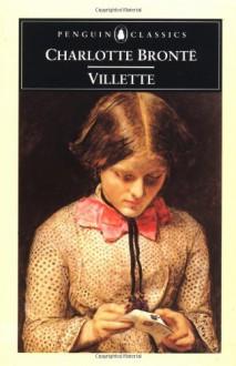Villette - Tony Tanner, Charlotte Brontë, Mark Lilly