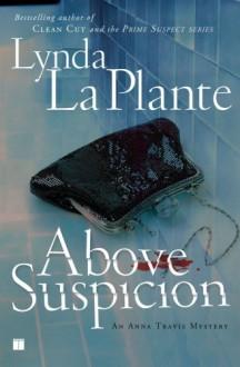 Above Suspicion - Lynda La Plante