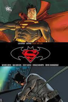 Superman/Batman, Vol. 9: Night and Day - Michael Green, Mike Johnson, Scott Kolins, Francis Manapul