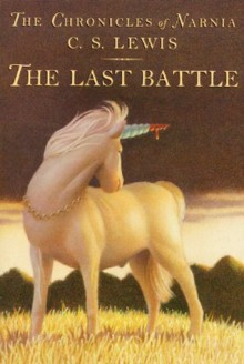 The Last Battle (Chronicles of Narnia, #7) - C.S. Lewis,Pauline Baynes