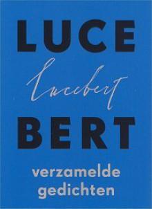 Verzamelde Gedichten - Lucebert