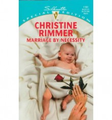 Marriage by Necessity (Bravo Family, #2) - Christine Rimmer