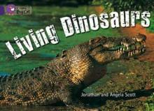 Living Dinosaurs: Band 08 - Jonathan Scott