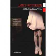 Druga szansa - James Patterson