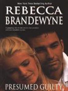 Presumed Guilty - Rebecca Brandewyne