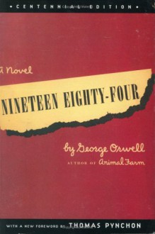 Nineteen Eighty-Four - George Orwell, Thomas Pynchon