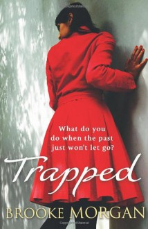 Trapped - Brooke Morgan