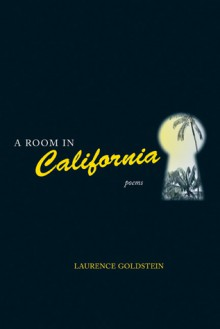 A Room in California - Laurence Goldstein