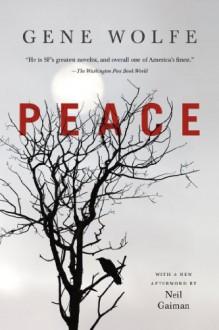 Peace - Gene Wolfe