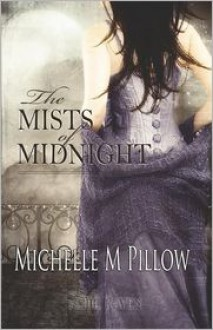 The Mists of Midnight - Michelle M. Pillow