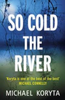 So Cold the River - Koryta