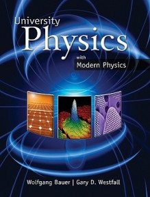 Loose Leaf University Physics with Modern Physics (Chapters 1-40) - Bauer Wolfgang, Gary Westfall