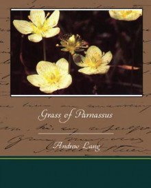Grass of Parnassus - Andrew Lang