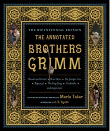 The Annotated Brothers Grimm - George Cruikshank, Jacob Grimm, Wilhelm Grimm, Maria Tatar