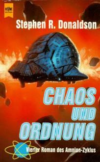 Der Schritt in den Wahnsinn: Chaos und Ordnung (Amnion, #4) - Stephen R. Donaldson