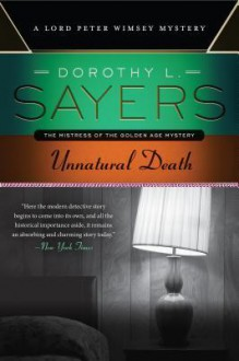 Unnatural Death: A Lord Peter Wimsey Mystery - Dorothy L. Sayers