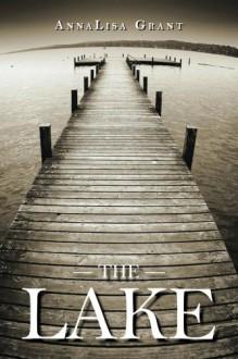 The Lake - AnnaLisa Grant