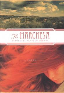 The Marchesa - Simonetta Agnello Hornby, Alastair McEwen