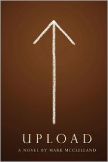 Upload - Mark McClelland