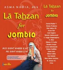 La Tahzan for Jomblo - Asma Nadia, Hendra Veejay, Lian Kagura, Leyla Imtichanah, Denny Prabowo