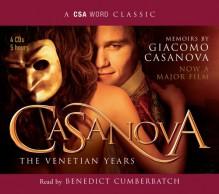 Casanova: The Venetian Years (A CSA Word Classic) - Benedict Cumberbatch, Giacomo Casanova