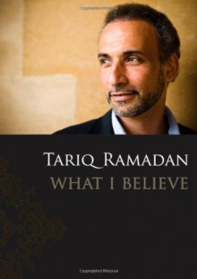 What I Believe - Tariq Ramadan
