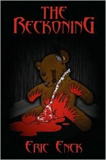 The Reckoning - Eric Enck