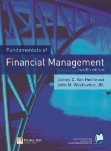 Fundamentals of Financial Management (Other Format) - James C. Van Horne