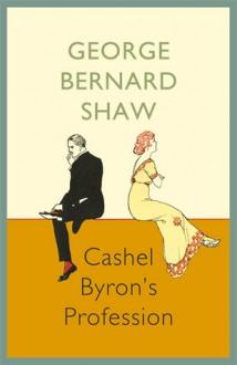 Cashel Byron's Profession - George Bernard Shaw