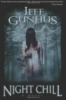 Night Chill - Jeff Gunhus