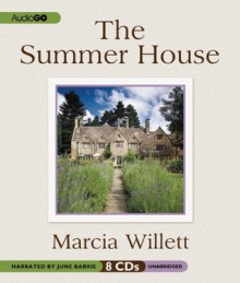 The Summer House - Marcia Willett, June Barrie
