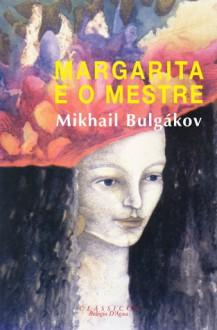 Margarita e o Mestre - Mikhail Bulgakov, António Pescada
