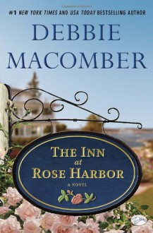 The Inn at Rose Harbor - Debbie Macomber