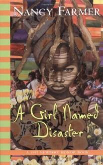 Girl Named Disaster (Turtleback) - Nancy Farmer