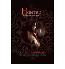 Hunted[ HUNTED ] By Cast, P. C. ( Author )Mar-10-2009 Hardcover - P. C. Cast