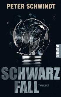 Schwarzfall - Peter Schwindt
