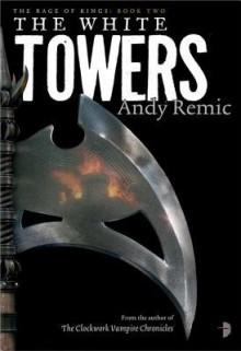 The White Towers - Andy Remic