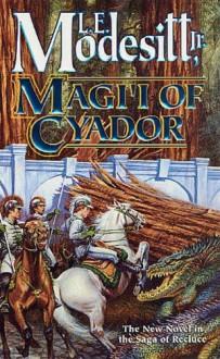 Magi'i of Cyador - L.E. Modesitt Jr.