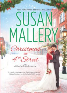 Christmas on 4th Street - Susan Mallery, Tanya Eby