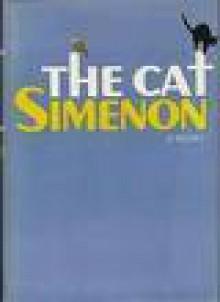 The Cat - Georges Simenon, Bernard Frechtman