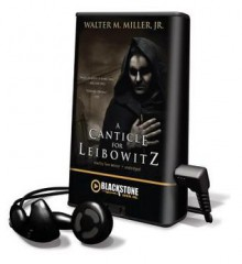 A Canticle for Leibowitz (Audio) - Walter M. Miller Jr., Tom Weiner