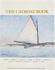 The Catboat Book - John M. Leavens