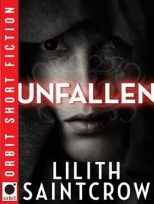 Unfallen - Lilith Saintcrow