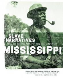 Mississippi Slave Narratives - Federal Writers' Project, Federal Writers' Project of the Works Progress Administratio, Federal Writers' Project, Applewood Books
