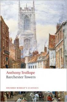 Barchester Towers (Oxford World's Classics) - Anthony Trollope,Edward Ardizzone,John Sutherland,Michael Sadleir