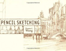Pencil Sketching - Thomas C. Wang
