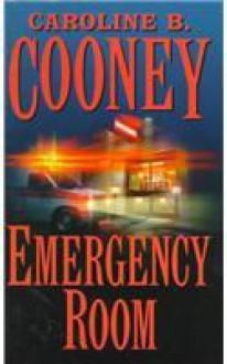 Emergency Room - Caroline B. Cooney