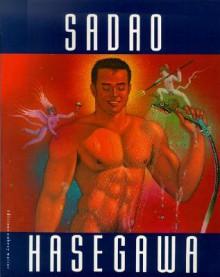 Sadao Hasegawa: Paintings And Drawings - Sadao Hasegawa